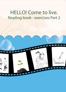 IRS HELLO! Come to live. Reading book - exercises part 2